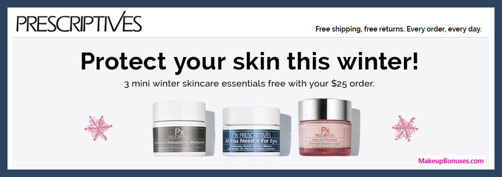 Receive a free 3-pc gift with $25 Prescriptives purchase
