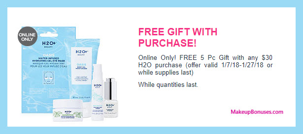 Receive a free 5-pc gift with $30 H2O+ Beauty purchase
