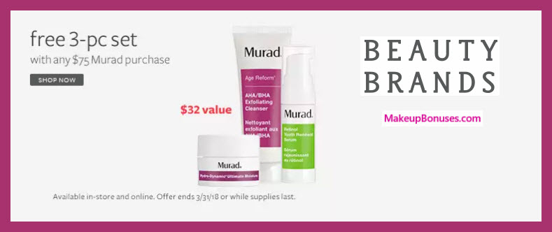 Receive a free 3-pc gift with $75 Murad purchase