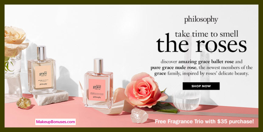 Receive a free 3-pc gift with $35 Philosophy purchase