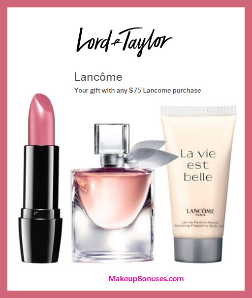 Receive a free 3-pc gift with $75 Lancôme purchase