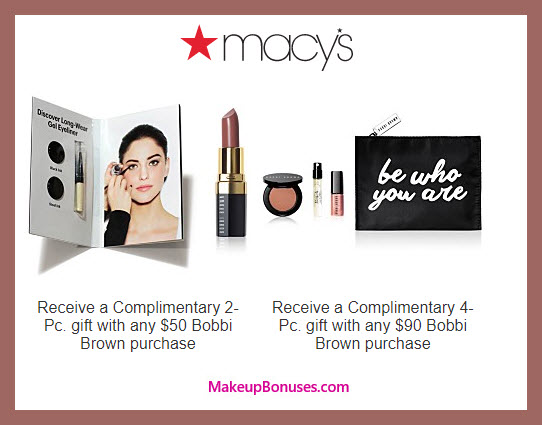 Receive a free 6-pc gift with $90 Bobbi Brown purchase