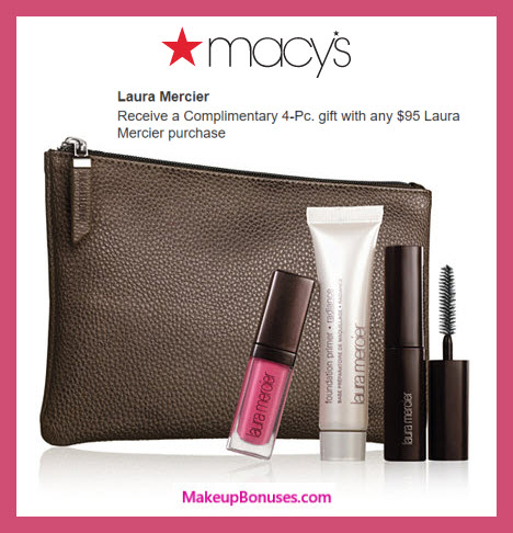 Receive a free 7-pc gift with $95 Laura Mercier purchase