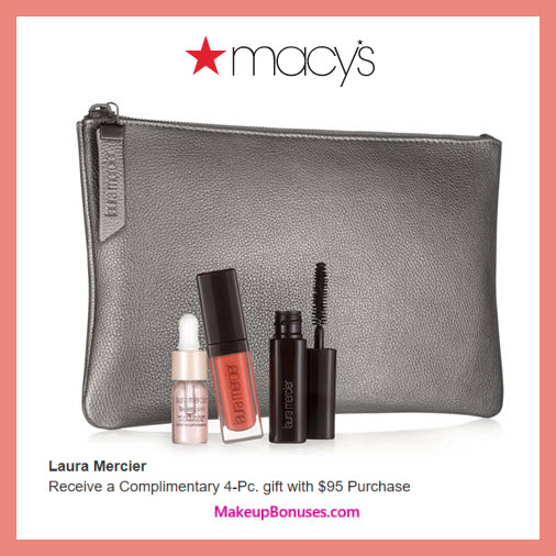 Receive a free 4-pc gift with $95 Laura Mercier purchase