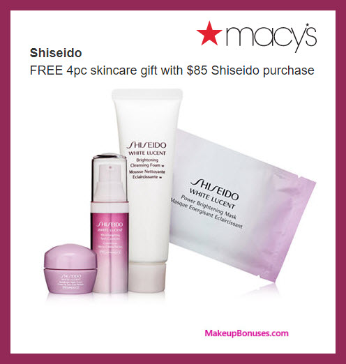 Receive a free 4-pc gift with $85 Shiseido purchase