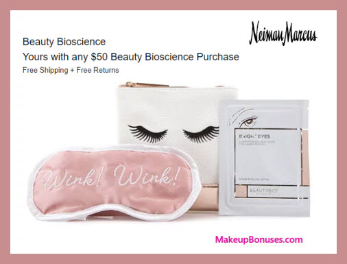 Receive a free 3-pc gift with $50 Beauty Bioscience purchase
