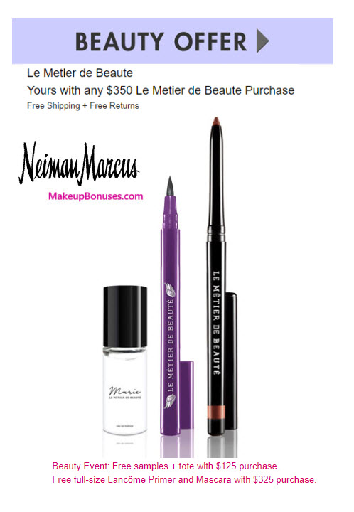 Receive a free 3-pc gift with $350 Le Metier de Beaute purchase