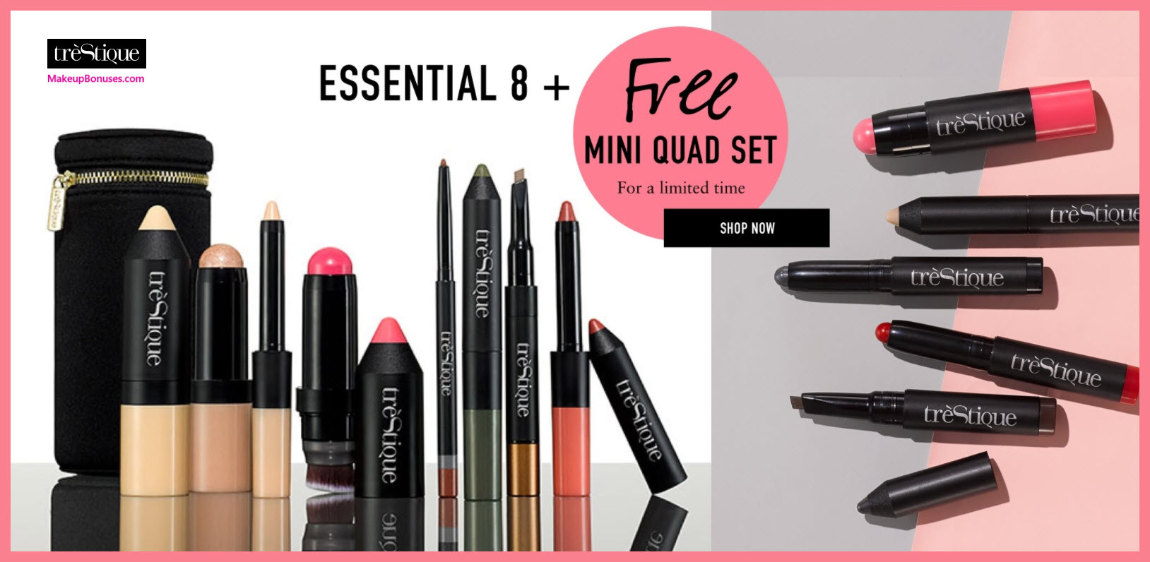Receive a free 4-pc gift with Essential 8 purchase