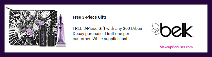 Receive a free 3-pc gift with $60 Urban Decay purchase