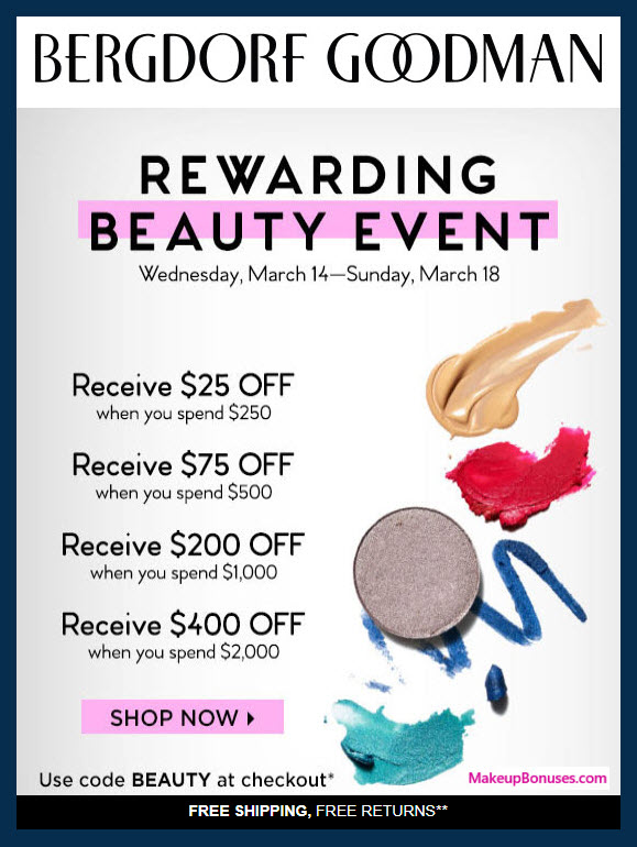Bergdorf Goodman Beauty Event Discounts & Free Bonus Gifts - MakeupBonuses.com