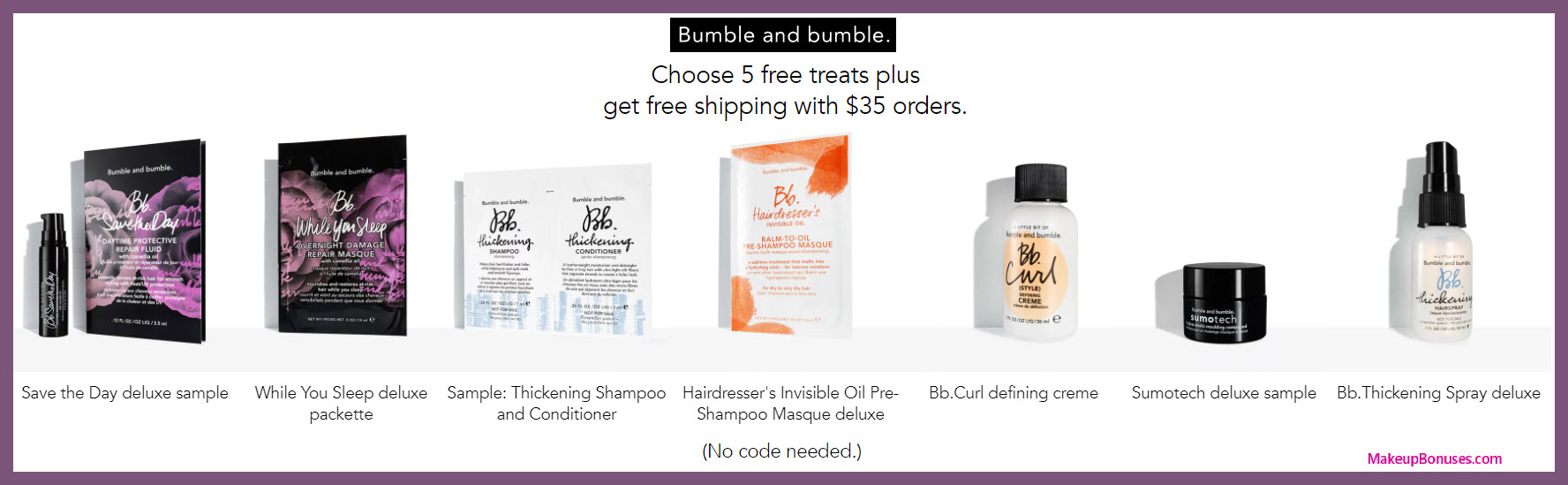 Receive your choice of 5-pc gift with $35 Bumble and bumble purchase
