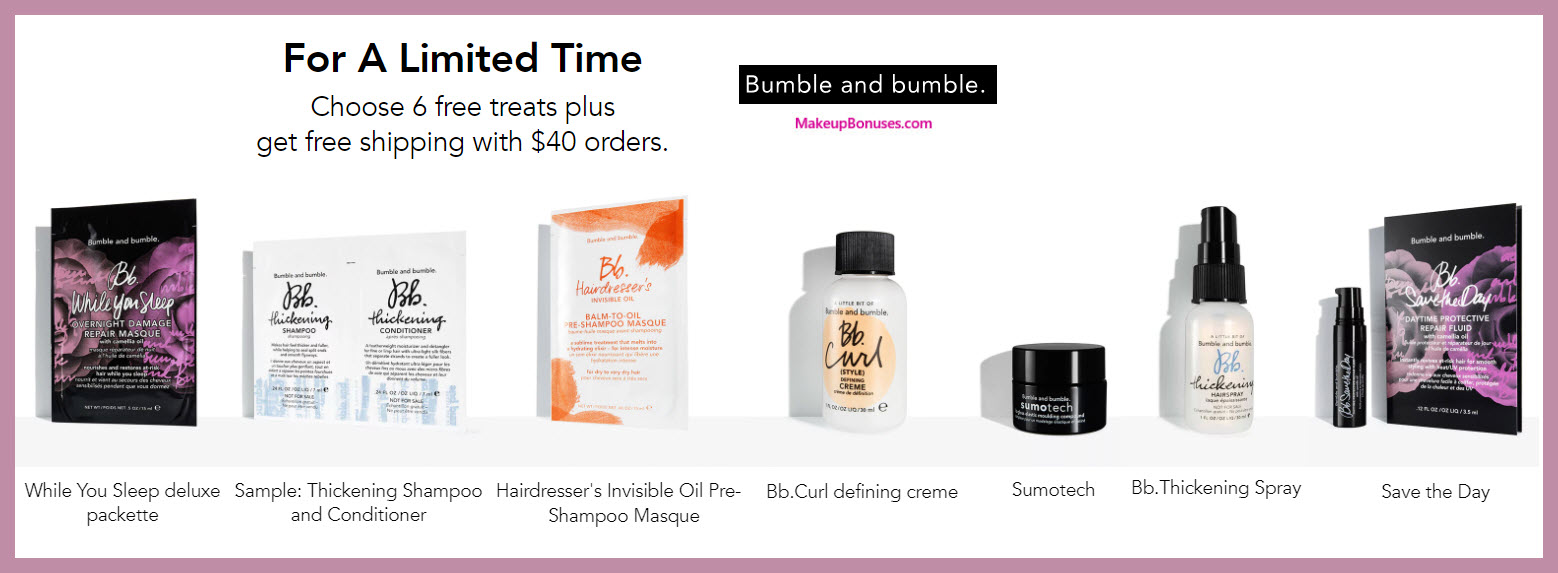 Receive your choice of 6-pc gift with $40 Bumble and bumble purchase