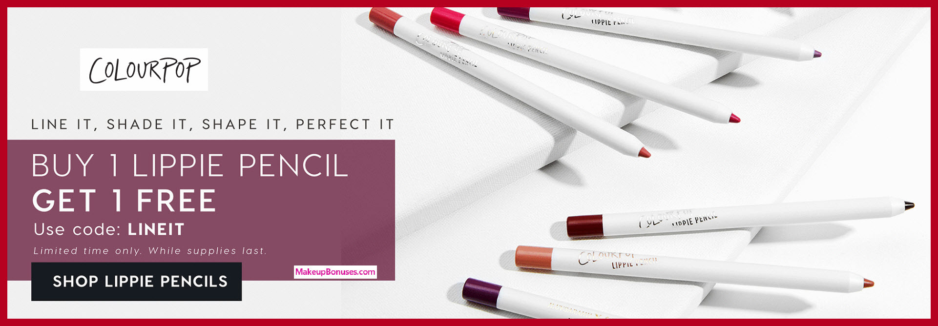 Receive a free 5-pc gift with 5 lippie pencils purchase