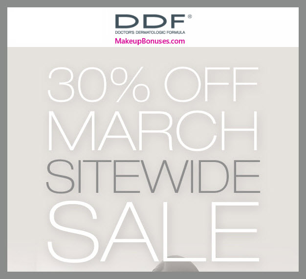 DDF 30% Off Sitewide for a Limited Time - MakeupBonuses.com