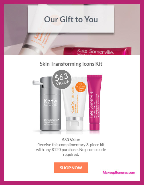 Receive a free 3-pc gift with $120 Kate Somerville purchase