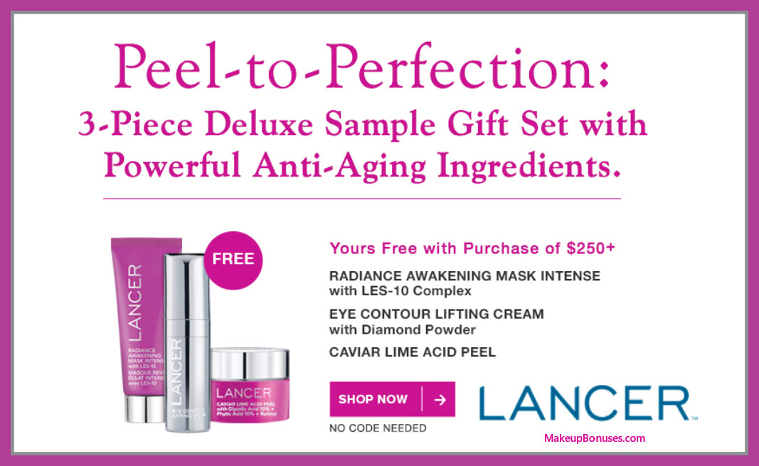 Receive a free 3-pc gift with $250 LANCER purchase