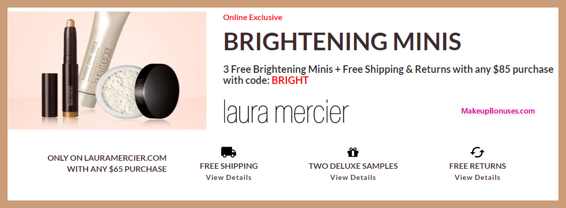 Receive a free 3-pc gift with $85 Laura Mercier purchase