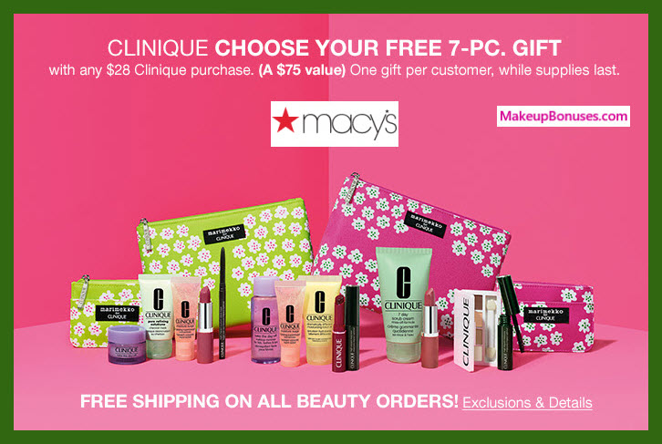 Receive your choice of 7-pc gift with $28 Clinique purchase