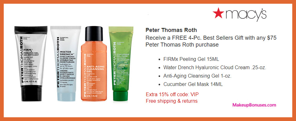 Receive a free 4-pc gift with $75 Peter Thomas Roth purchase