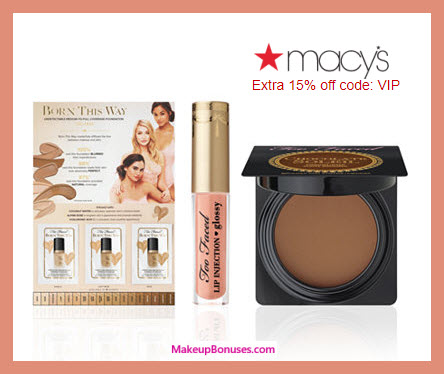 Receive a free 3-pc gift with $65 Too Faced purchase