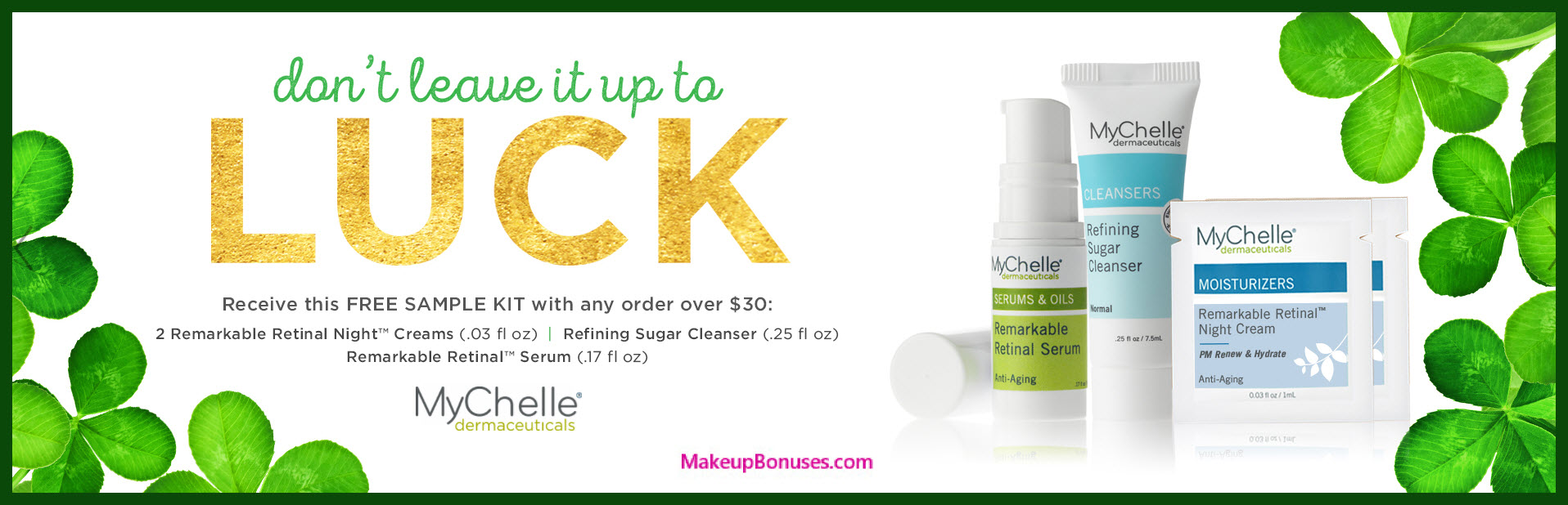 Receive a free 4-pc gift with $30 MyChelle purchase