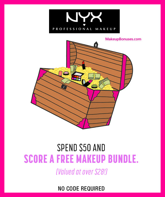 Receive a free 3-pc gift with $50 NYX Cosmetics purchase