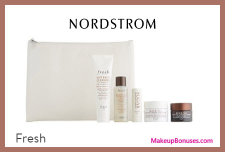 Receive a free 6-pc gift with $100 Fresh purchase