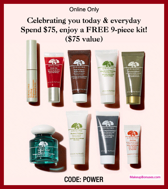 Receive a free 9-pc gift with $75 Origins purchase