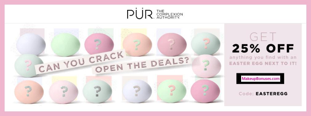 PUR Easter Egg Hunt Sale - MakeupBonuses.com