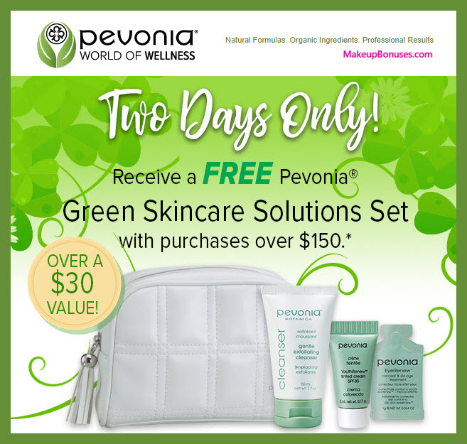 Receive a free 4-pc gift with $150 Pevonia purchase