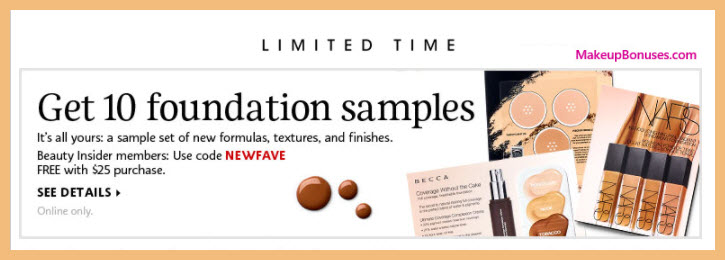 Receive a free 10-pc gift with $25 Multi-Brand purchase