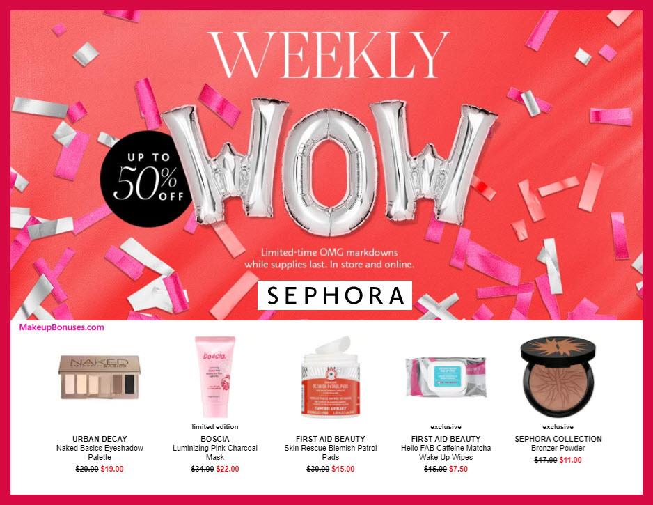 Sephora Weekly Wows - MakeupBonuses.com