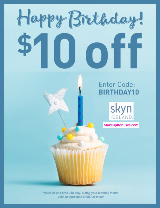 Skyn Iceland Birthday Gift - MakeupBonuses.com #SkynIceland