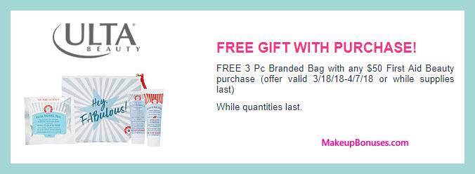Receive a free 4-pc gift with $50 First Aid Beauty purchase