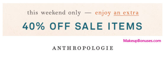 Anthropologie Sale - MakeupBonuses.com