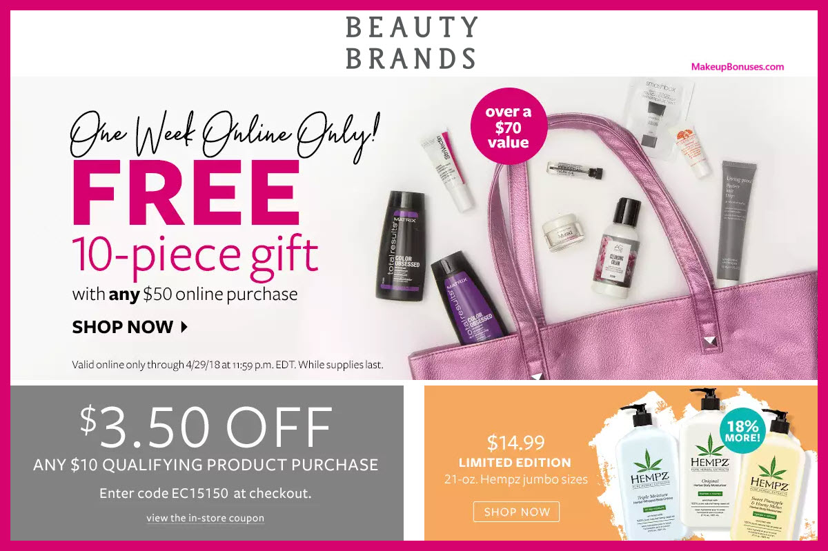 Receive a free 10-pc gift with $50 Multi- Brand purchase
