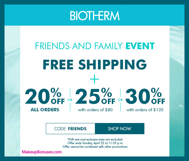 Biotherm Friends & Family - MakeupBonuses.com