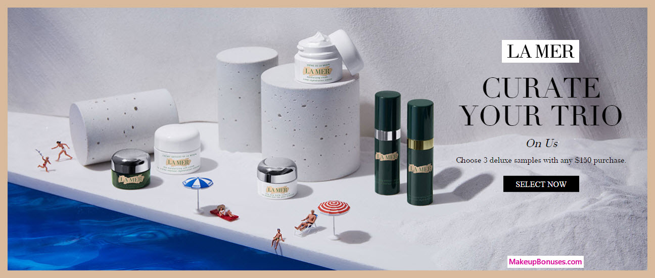 Receive your choice of 3-pc gift with $150 La Mer purchase