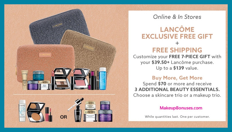 Receive a free 7-pc gift with $39.5 Lancôme purchase