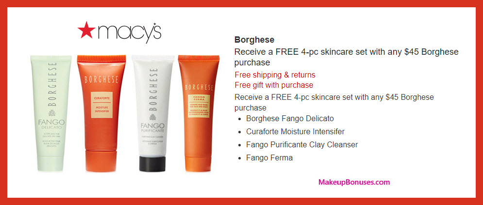 Receive a free 4-pc gift with $45 Borghese purchase