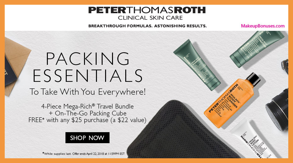 Receive a free 5-pc gift with $25 Peter Thomas Roth purchase