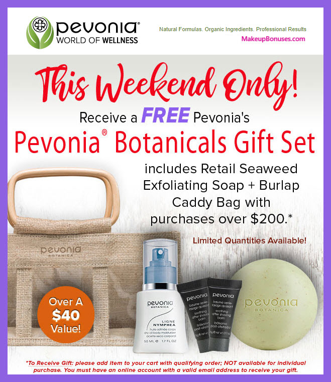 Receive a free 5-pc gift with $200 Pevonia purchase