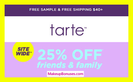 Tarte Friends and Family Sitewide Discount - MakeupBonuses.com