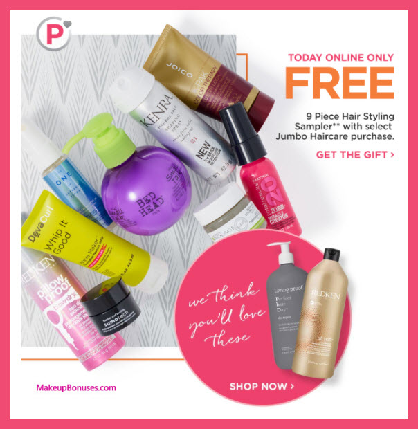 Receive a free 9-pc gift with Platinum Perk: Jumbo Hair Product purchase