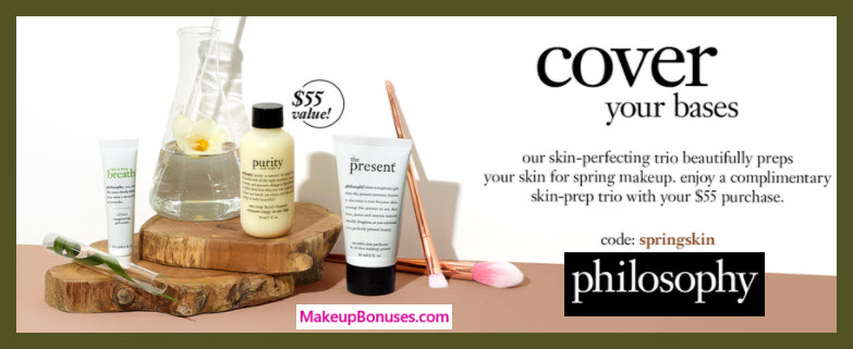 Receive a free 3-pc gift with $55 philosophy purchase
