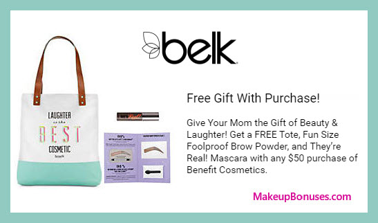 Receive a free 3-pc gift with $50 Benefit Cosmetics purchase