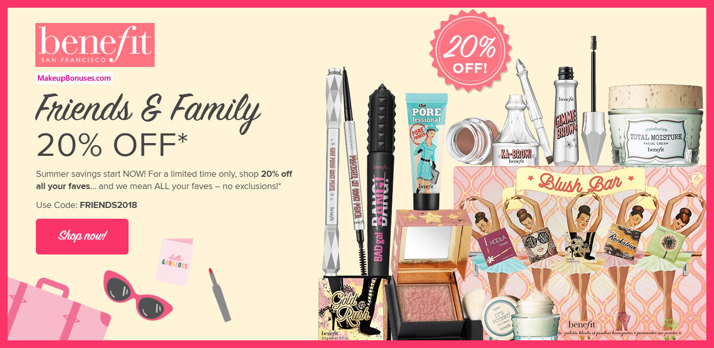 Benefit Cosmetics Friends & Family - MakeupBonuses.com