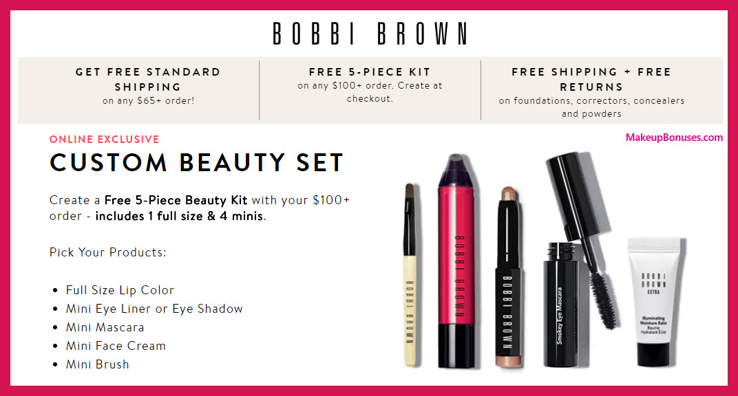 Receive your choice of 5-pc gift with $100 Bobbi Brown purchase