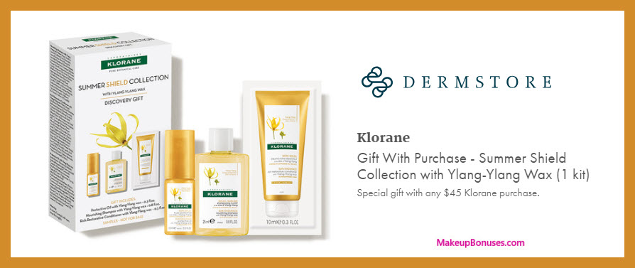 Receive a free 3-pc gift with $45 Klorane purchase