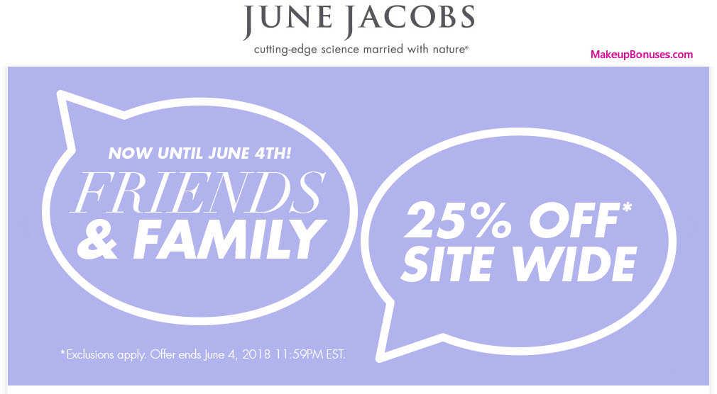 June Jacobs Friends & Family Discount + Free Gift - MakeupBonuses.com